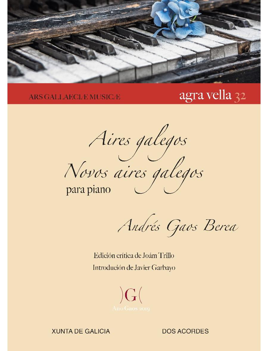 A. Gaos - Aires galegos, op. 22, n.º 1-3